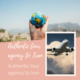 Authentic tour agency to Iran
