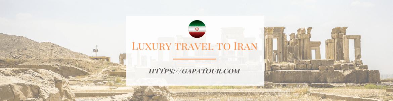 luxury travel to iran
